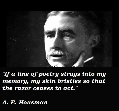 A. E. Housman's quote #5