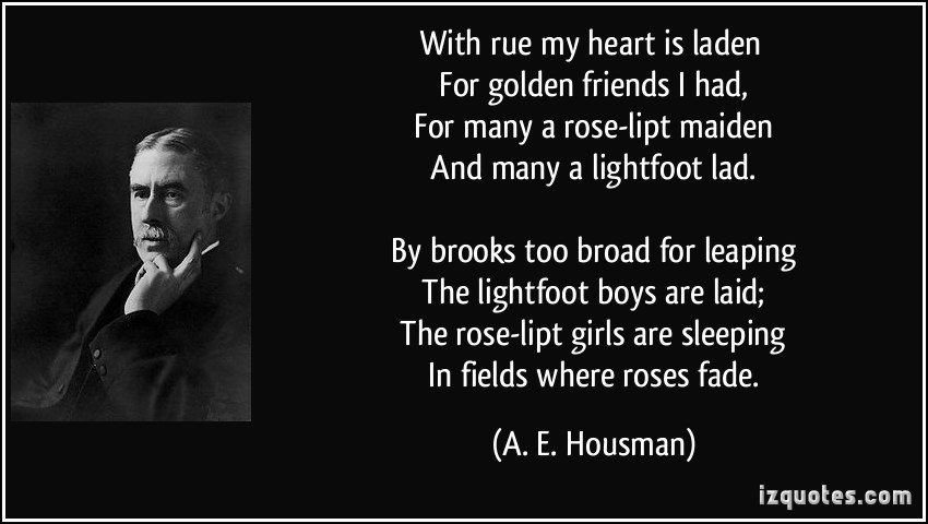 A. E. Housman's quote #6