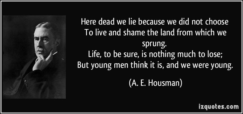 A. E. Housman's quote #2