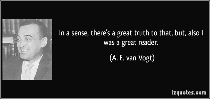 A. E. van Vogt's quote #1