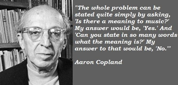 Aaron Copland's quote #2