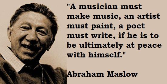 Abraham Maslow's quote #5