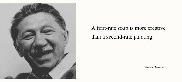 Abraham Maslow's quote #7