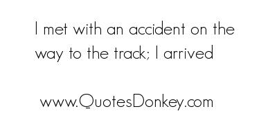 Accident quote #3