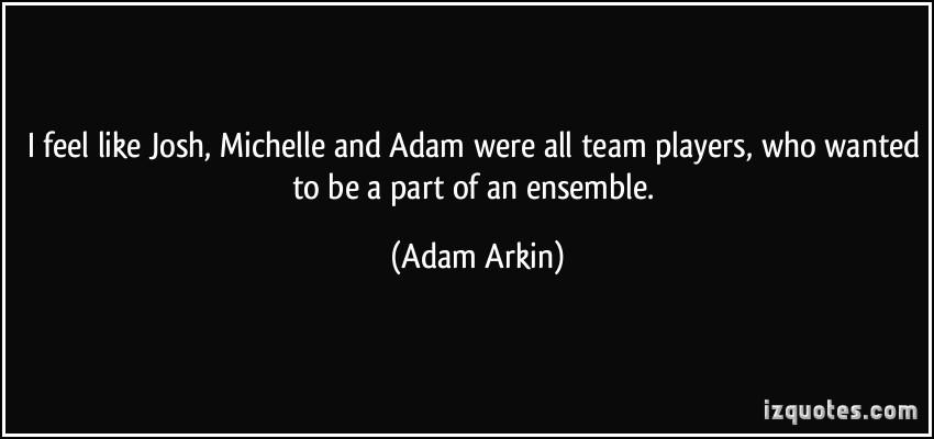 Adam Arkin's quote #4