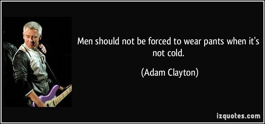 Adam Clayton's quote