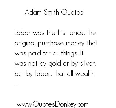 Adam Smith's quote #8