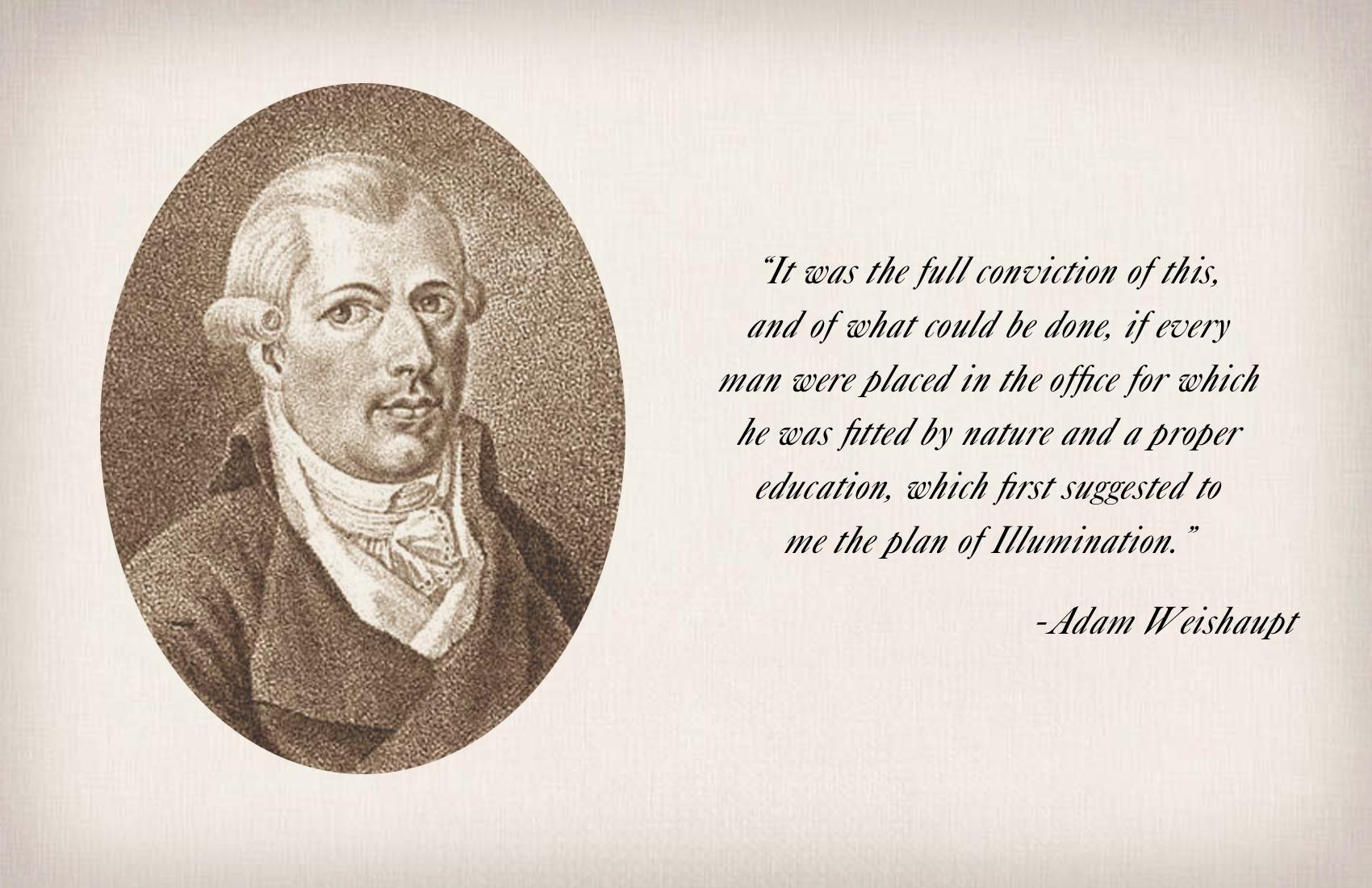 Adam Weishaupt's quote #3