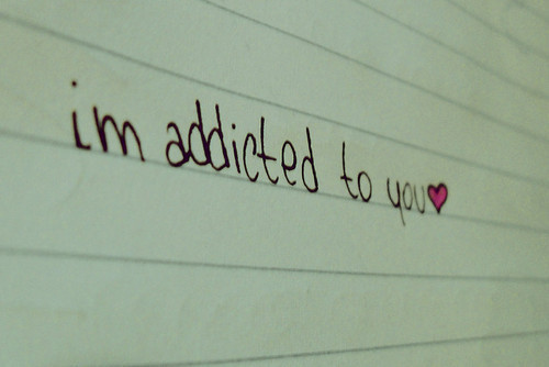 Addicted quote #6
