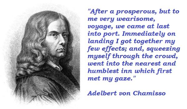 Adelbert von Chamisso's quote #1