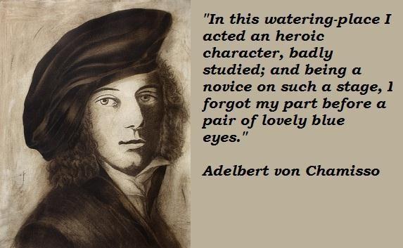 Adelbert von Chamisso's quote #4