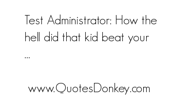 Administrator quote #2