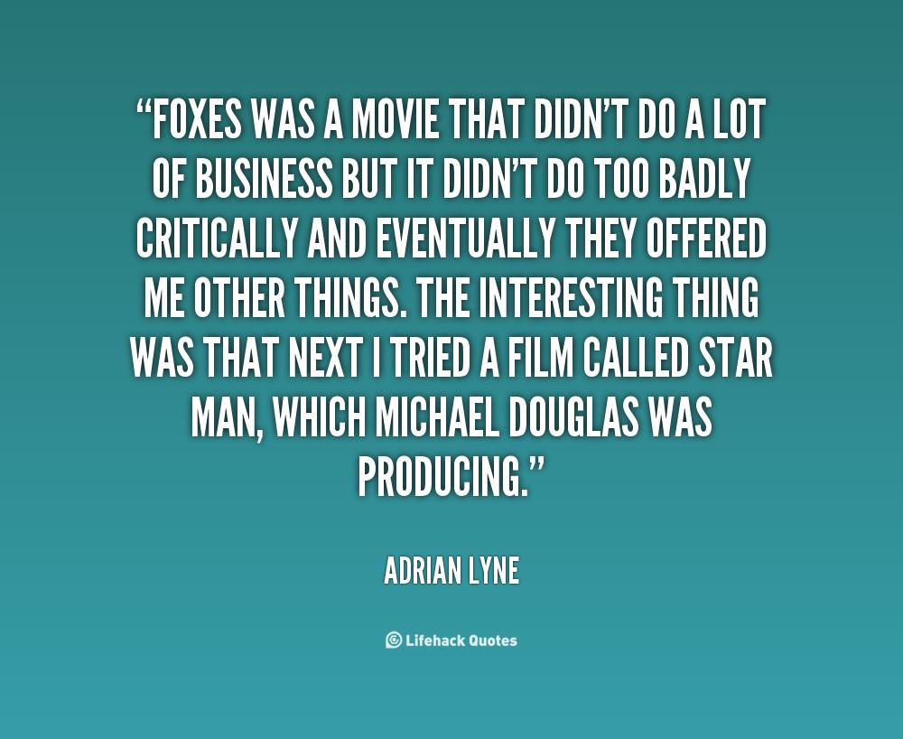 Adrian Lyne's quote #4
