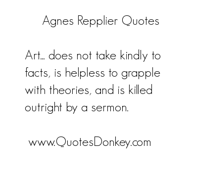 Agnes Repplier's quote #7