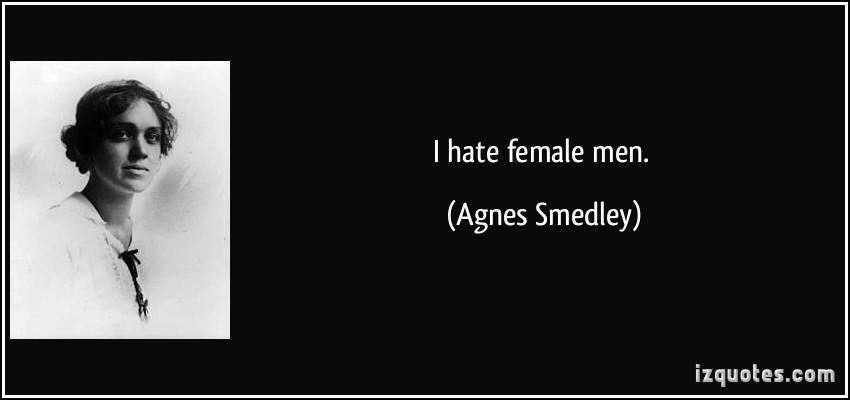 Agnes Smedley's quote #1