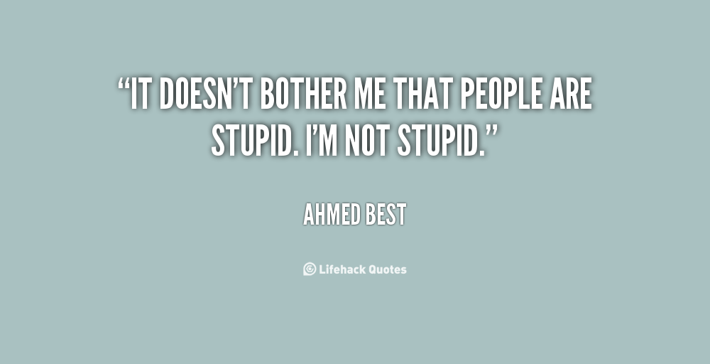 Ahmed Best's quote #2