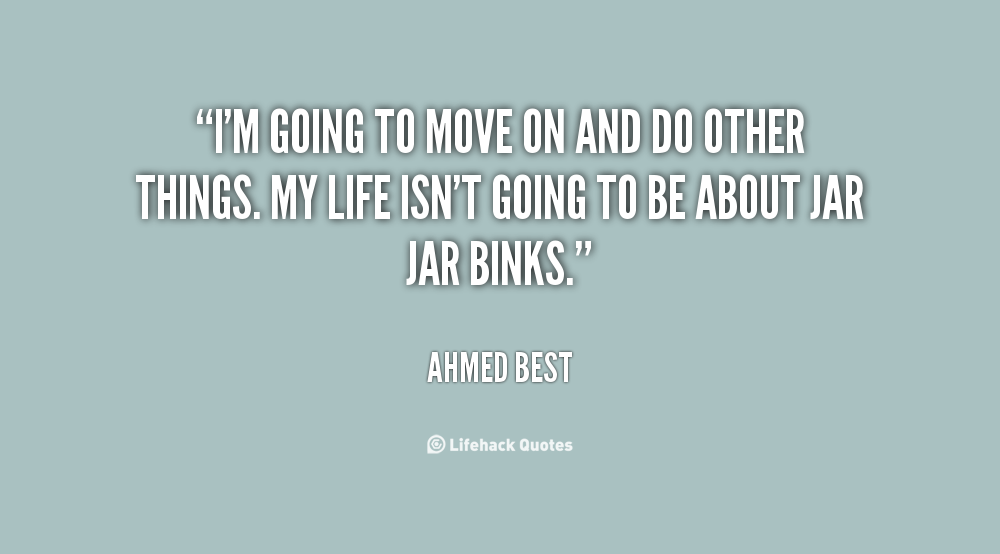 Ahmed Best's quote #1