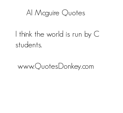 Al McGuire's quote #3