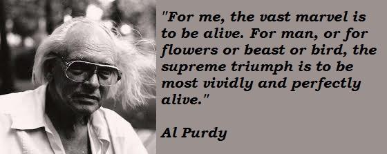 Al Purdy's quote #3