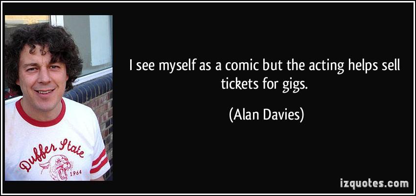 Alan Davies's quote #4