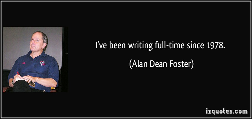 Alan Dean Foster's quote #3