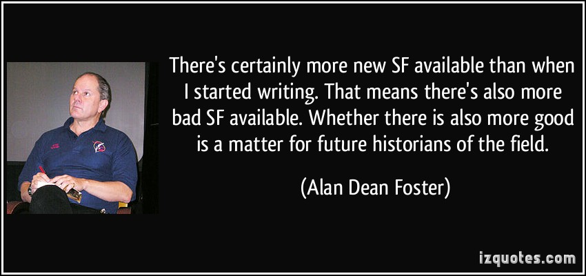 Alan Dean Foster's quote #6