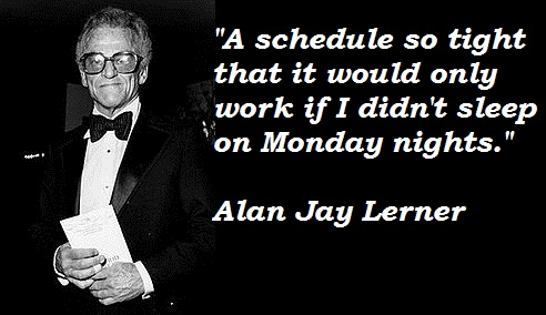 Alan Jay Lerner's quote #5