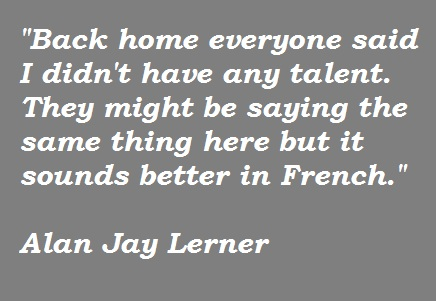 Alan Jay Lerner's quote #2