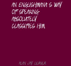 Alan Jay Lerner's quote #1