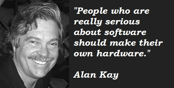 Alan Kay's quote #4