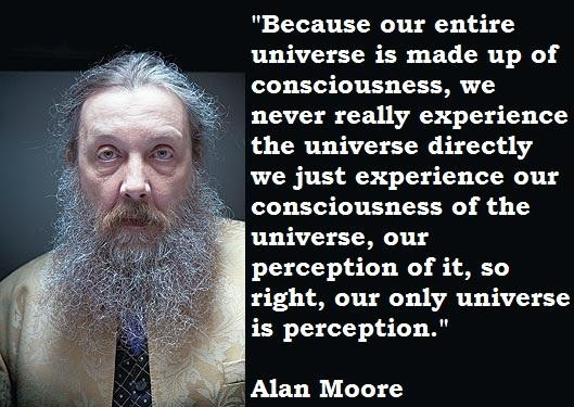 Alan Moore's quote #7