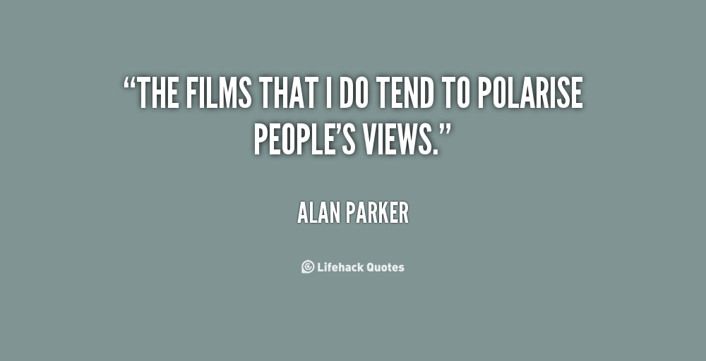 Alan Parker's quote #5