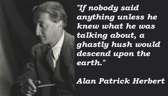 Alan Patrick Herbert's quote #2