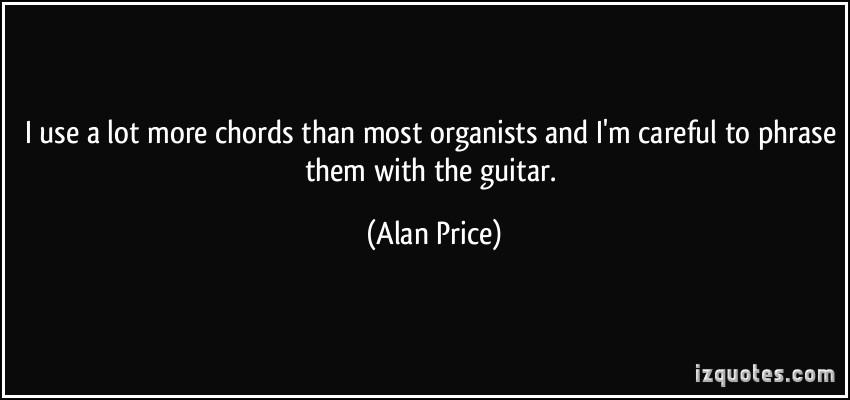 Alan Price's quote #1