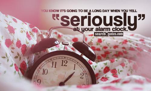 Alarm quote #3
