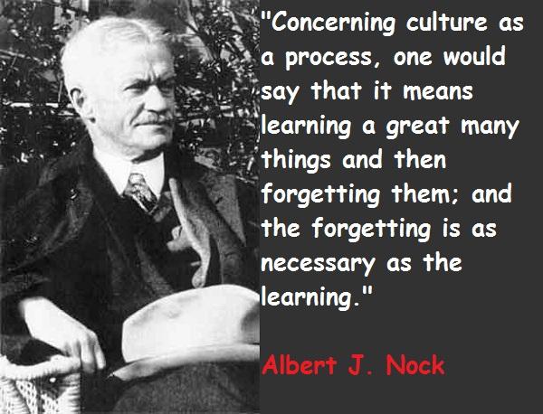 Albert J. Nock's quote #1