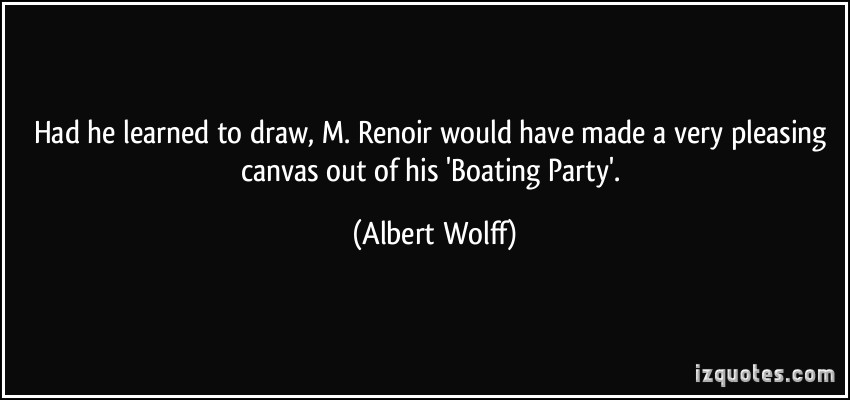 Albert Wolff's quote