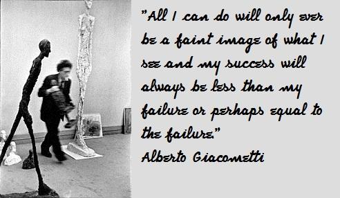 Alberto Giacometti's quote #6