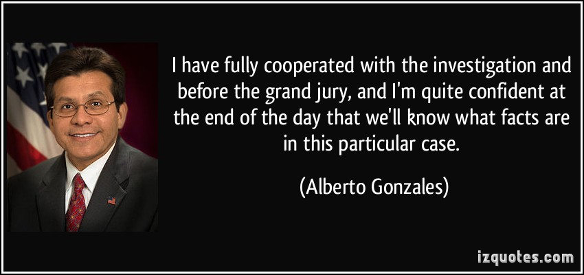 Alberto Gonzales's quote #3