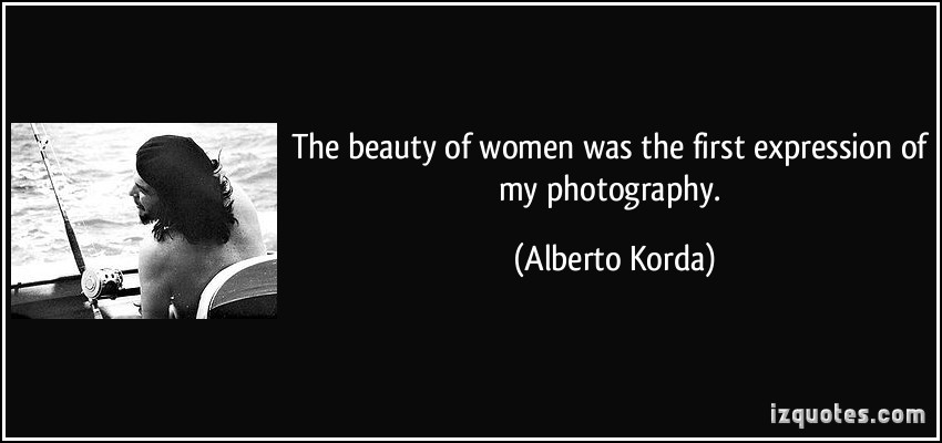 Alberto Korda's quote #4