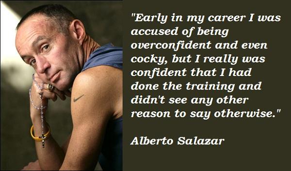 Alberto Salazar's quote #4