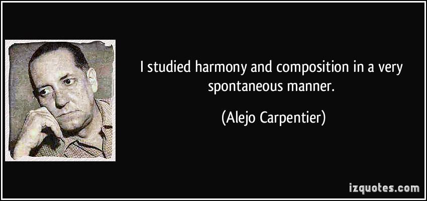 Alejo Carpentier's quote #1