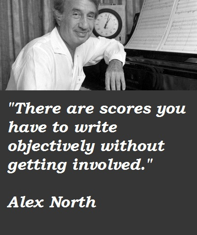 Alex North's quote #1