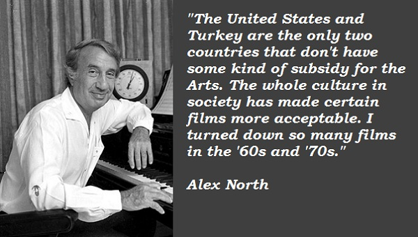 Alex North's quote #2