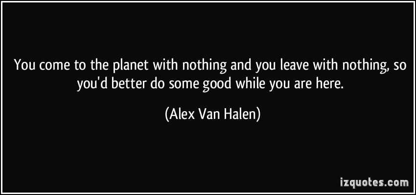 Alex Van Halen's quote #7