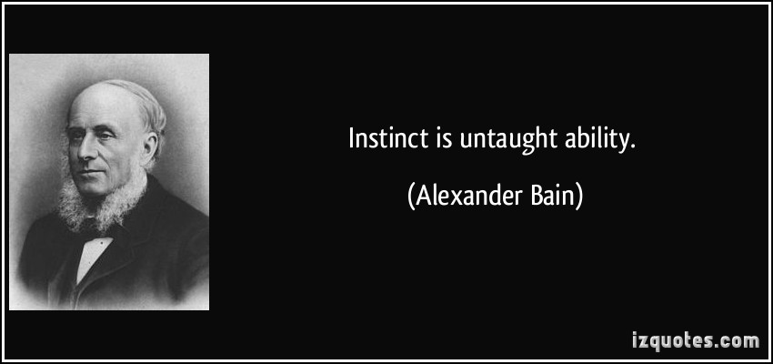 Alexander Bain's quote