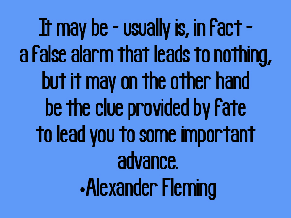 Alexander Fleming's quote #1