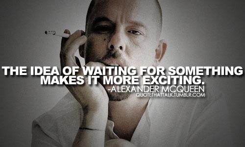 Alexander McQueen's quote #3