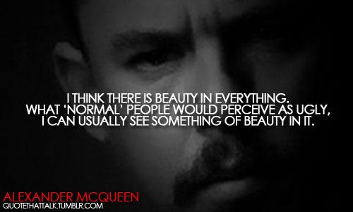 Alexander McQueen's quote #5