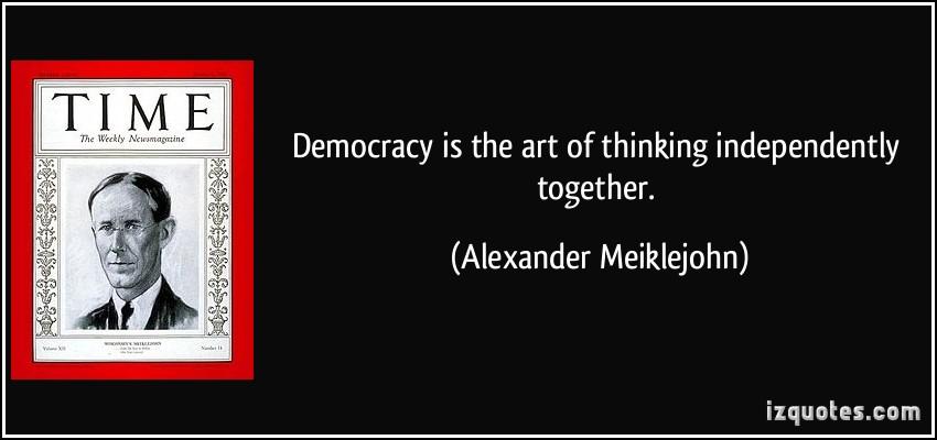 Alexander Meiklejohn's quote #1